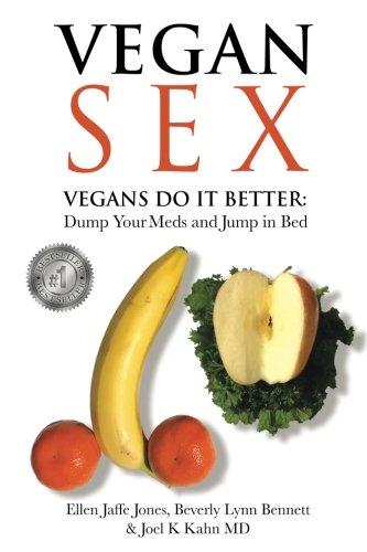 Vegan Sex: Vegans Do It Better