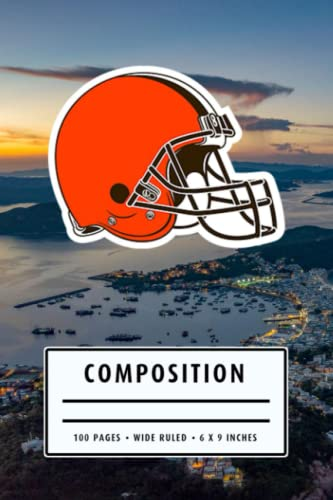 Weekly Planner Composition: Cleveland Browns Notebook - To My Football Son , To My Football Dad - Thankgiving Gift Ideas Type #17
