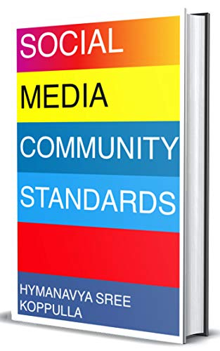 Social Media Community Standards: A commentary on Social Networks