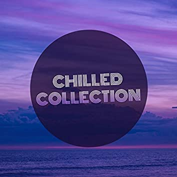 # Chilled Collection