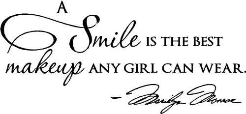 Epic Designs,' A Smile is The Best Makeup Any Girl can wear' Wall Art Wall Saying