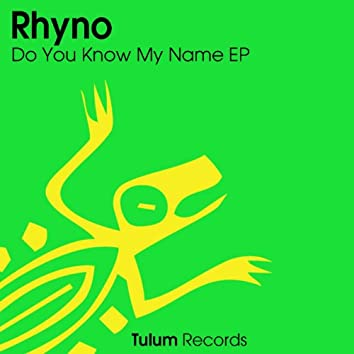 Do You Know My Name EP