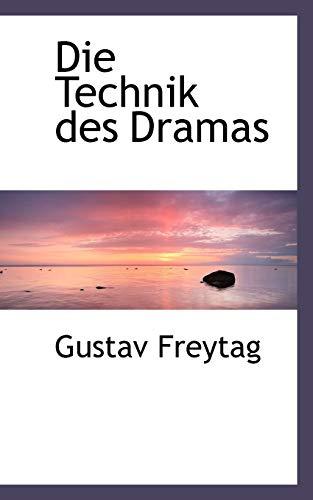 Die Technik des Dramas (German Edition)