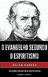 O Evangelho Segundo o Espiritismo: Edição Revista e Corrigida (Portuguese Edition)
