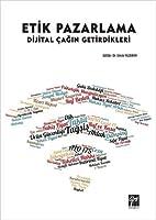 Etik Pazarlama: Dijital Çağın Getirdikleri