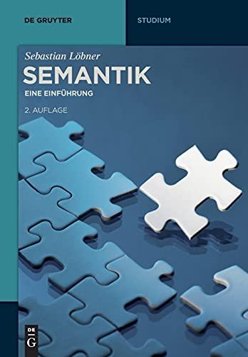 Semantik: Eine Einführung (De Gruyter Studium)