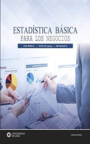 Estadística básica para los negocios (Spanish Edition)