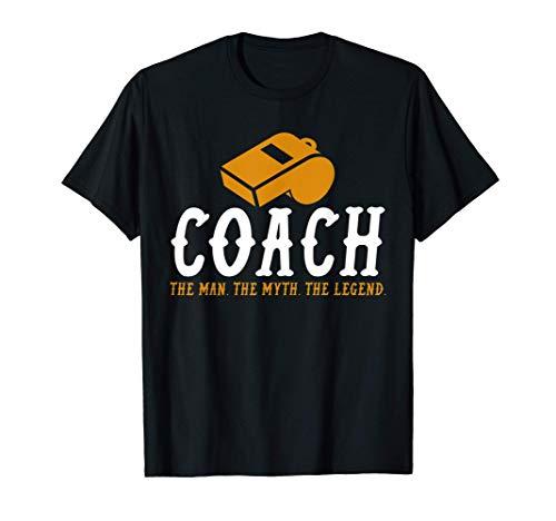 Regalo para entrenadores - El entrenador de leyenda del mito Camiseta
