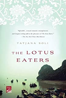 The Lotus Eaters: A Novel (Reading Group Gold)