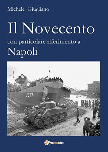 Il Novecento con particolare riferimento a Napoli