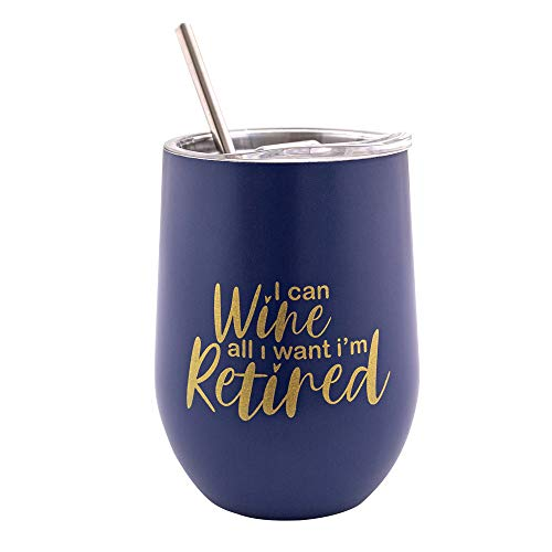 Verre Esprit Retired Tumbler 12 Oz - Retirement Gifts For Her & Him - Retirement Wine Tumbler - I Can Wine All I Want I'm Retired - Stainless Steel Drinking Cup - Comes In Stunning Gift Box