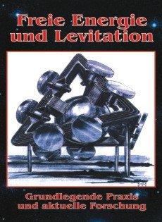 Freie Energie und Levitation DVD