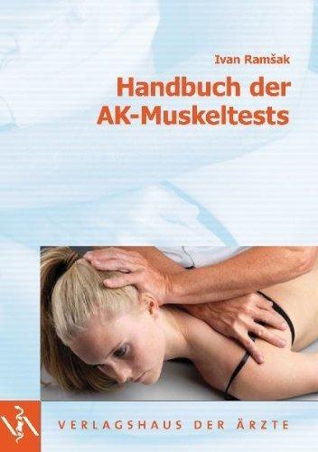 Handbuch der AK-Muskeltests von Ramsak, Ivan (2007) Broschiert