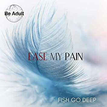 Ease My Pain