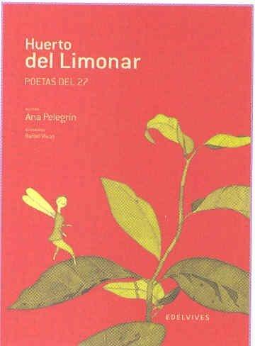 Huerto del limonar (Adarga) (Spanish Edition) by Ana Pelegrin(2007-11-25)