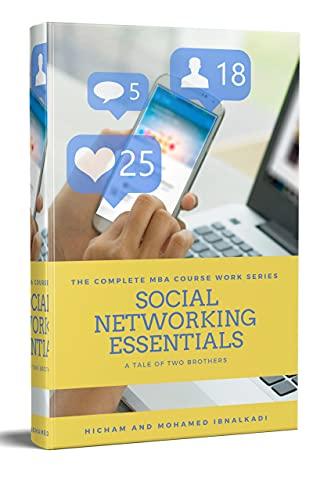 Social Networking Essentials (101 Non-Fiction Series Book 5)