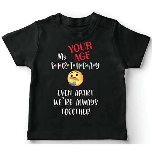 lepni.me T-Shirt für Kinder Individuelle Happy Birthday-Quarantäne Auch Getrennt Wir Sind Zusammen (7-8 Years Schwarz Mehrfarben)