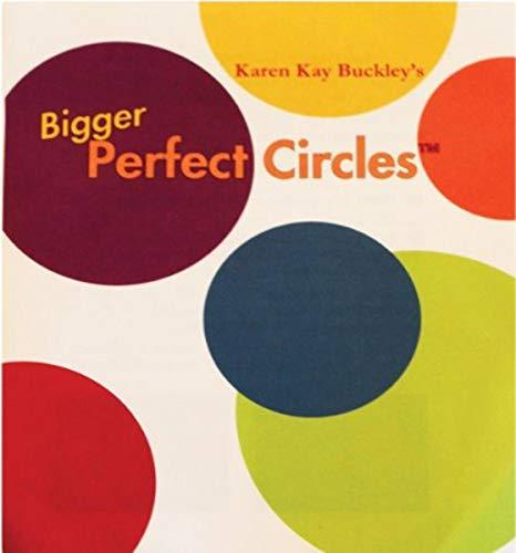 Karen Kay Buckley Bigger Perfect Circles templates