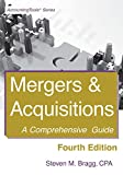 Mergers & Acquisitions: Fourth Edition: A Comprehensive Guide