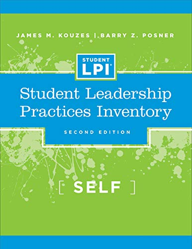 The Student Leadership Practices Inventory: Self Assessment