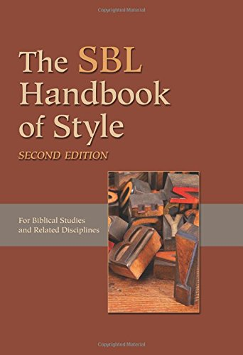 Compare Textbook Prices for The SBL Handbook of Style 2 Edition ISBN 9781589839649 by Society of Biblical Literature