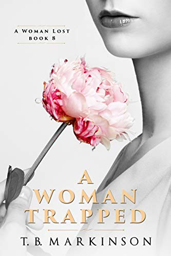 A Woman Trapped (A Woman Lost Book 8) (English Edition)