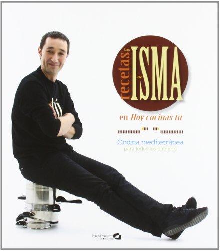 Recetas De Isma, Las - Cocina Mediterranea Para Todos Los Publicos