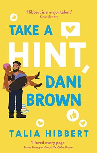 Take a Hint, Dani Brown: the must-read romantic comedy (English Edition)