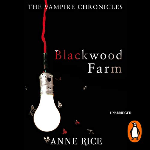 Blackwood Farm: The Vampire Chronicles 9