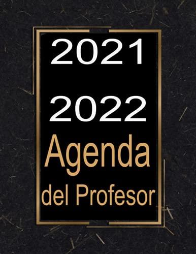 Agenda del Profesor 2021-2022: Agenda 2021 2022 Cuaderno del Profesores -negro- semana vista español, , diario regalos escolares .