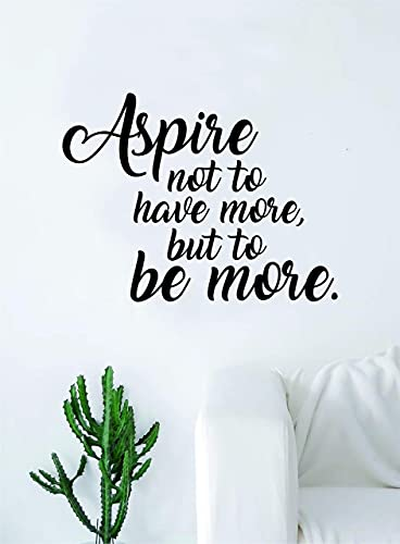 Aspire to Be More - Adhesivo decorativo para pared, diseño de texto en inglés