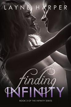 Finding Infinity (Infinity Series Book 3) by [Layne Harper]