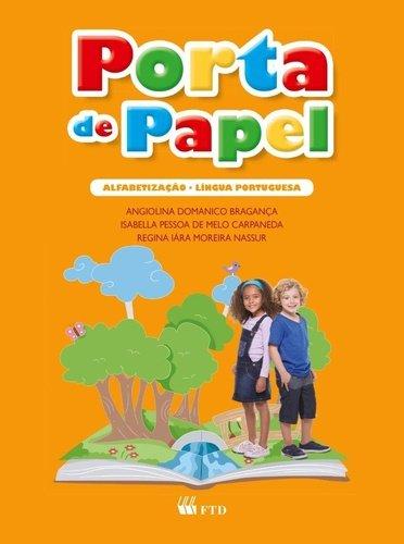 Porta de Papel. Alfabetização. Língua Portuguesa