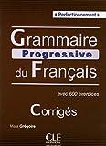Grammaire Progressive du Français Perfectionnement. B2-C2. Corrigés: Corriges perfectionn