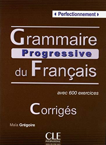 Grammaire Progressive Du Francais: Corriges perfectionn