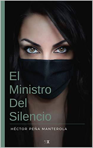 El Ministro Del Silencio