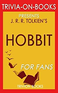Trivia: The Hobbit: A Novel By J.R.R. Tolkien (Trivia-On-Books)