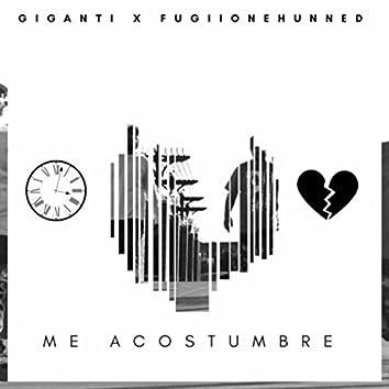 Me Acostumbre (feat. Fugiionehunned)