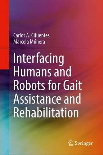 Interfacing Humans and Robots for Gait Assistance...