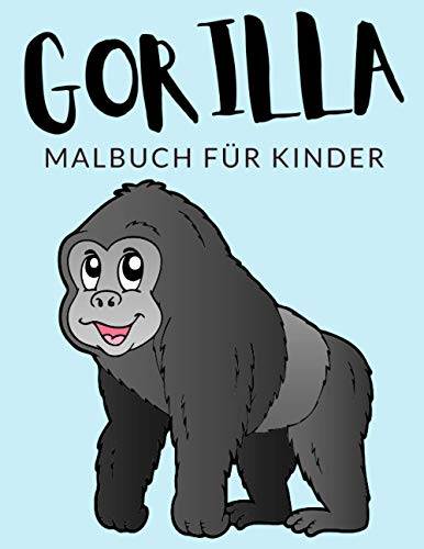 Gorilla Malbuch Für Kinder: Gorilla Malbücher Für Kinder, Berggorilla, Westlicher Flachlandgorilla Malbuch Für Kinder, Über 30 Seiten zum Ausmalen, ... im Alter von 4-8 Jahren und älter - ???? ✅ ????????