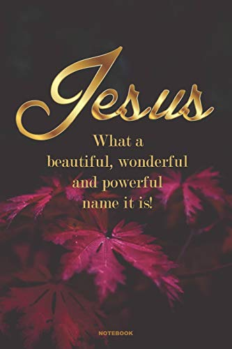 JESUS What a beautiful, wonderful and powerful name it is!: A 6x9 college ruled blank lined Gift Journal with Autumn Purple Leaves for Christian Women