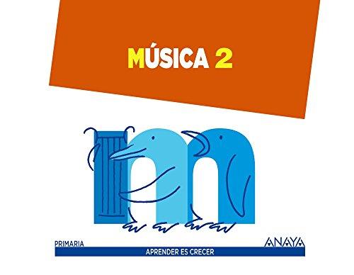 Música 2. (Aprender es crecer) - 9788467874839
