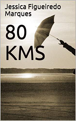 80 KMS