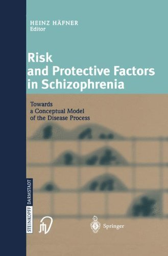Risk and Protective Factors in Schizophrenia: Towards a Conceptual Model of the Disease Process (English Edition)