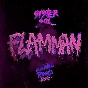 Flamman (André Roots Remix)