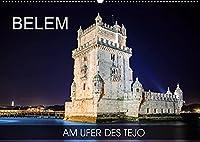 Belem - am Ufer des Tejo (Wandkalender 2022 DIN A2 quer): Fotoreise durch den Stadtteil von Lissabon am Fluss Tejo (Monatskalender, 14 Seiten )