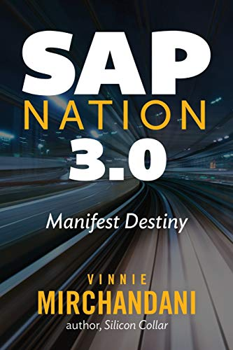 SAP Nation 3. 0: Manifest Destiny