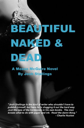 Beautiful, Naked & Dead (Moses McGuire Book 1) (English Edition)