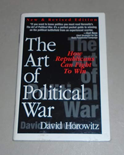 Download The art of political war: How Republicans can fight to win 1886442169