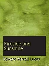 Fireside and Sunshine